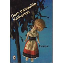 Dors tranquille, Katherine