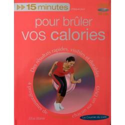 Pour brûler vos calories