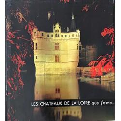 Les chateaux de la Loire...
