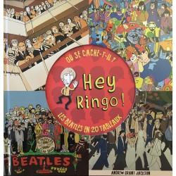 Hey Ringo ! Où se...