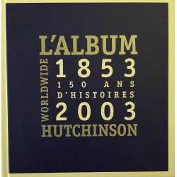 L'album Hutchinson...