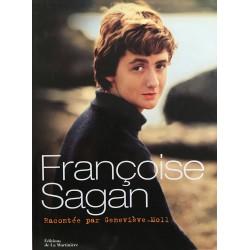 Françoise Sagan - racontée...