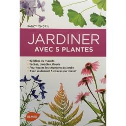 Jardiner avec 5 plantes