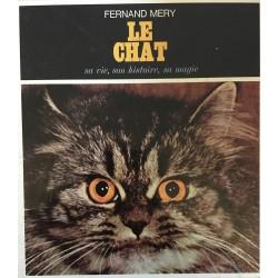 Le chat - Sa vie, son...