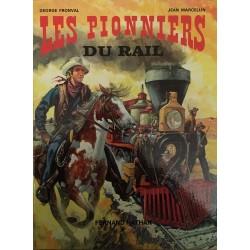 Les pionniers du rail