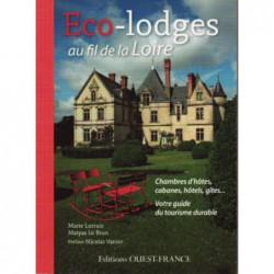 Eco-Lodges au fil de la Loire