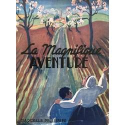 La magnifique aventure - La...