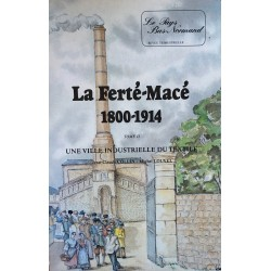 La Ferté-Macé 1800-1914 -...