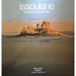 Issoulane - Le Sahara des...
