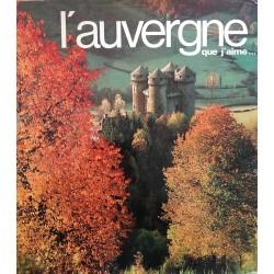 L'Auvergne que j'aime…