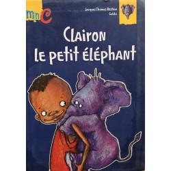 Clairon le petit éléphant