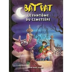 Bat Pat tome 1 - Le fantôme...