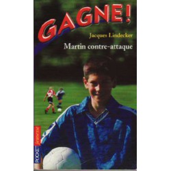 Gagne ! Martin contre-attaque