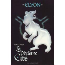 Elyon - La dixième cité