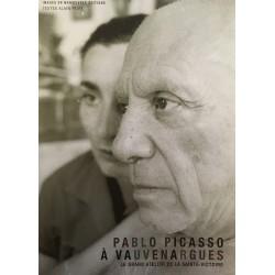 Pablo Picasso à Vauvenargues