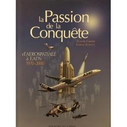 La passion de la conquête