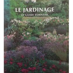 Le jardinage - Le guide...