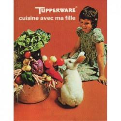Tupperware® - Cuisine avec...