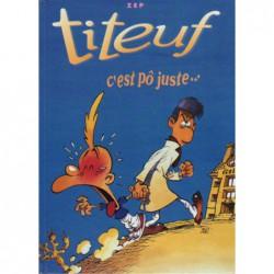 Titeuf - C'est pô juste…