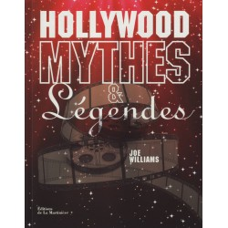 Hollywood - Mythes & Légendes
