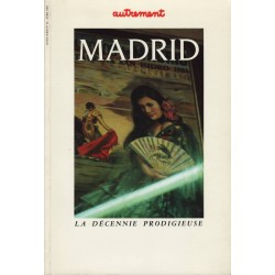 Madrid - La décennie...