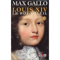Louis XIV Le Roi-Soleil