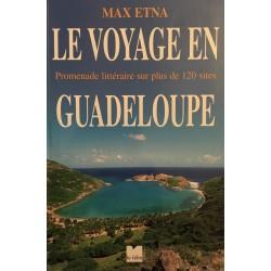 Le voyage en Guadeloupe