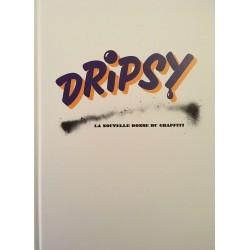 Dripsy - La nouvelle donne...
