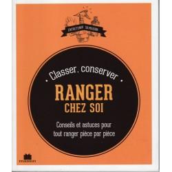 Ranger chez soi - Classer,...