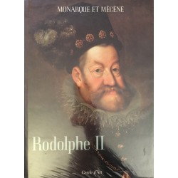 Rodolphe II Monarque et Mécène