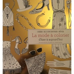 La mode à colorier d'hier à...