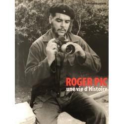 Roger Pic - une vie d'Histoire