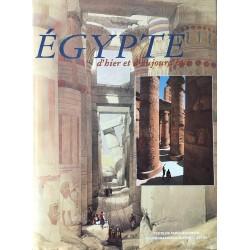 Egypte d'hier et d'aujourd'hui