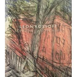 Leon Kossoff - London...