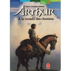 Arthur tome 2- A la croisée...
