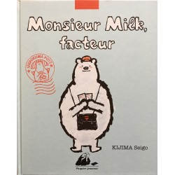 Monsieur Milk, facteur