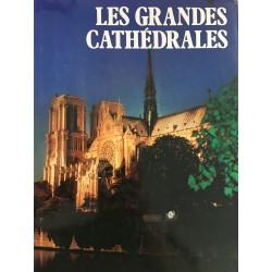 Les grandes cathédrales
