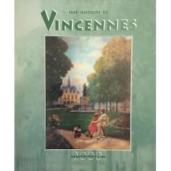 Une histoire de Vincennes