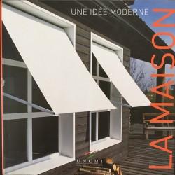 La maison - Une idée moderne